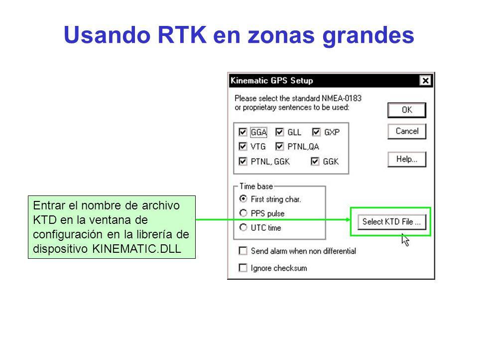 Usando RTK en zonas grandes Entrar el nombre de archivo KTD en la ventana de configuración en la librería de dispositivo KINEMATIC.DLL