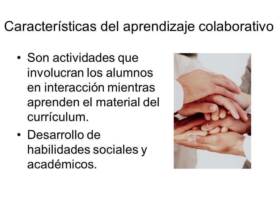 Características del aprendizaje colaborativo Son actividades que involucran los alumnos en interacción mientras aprenden el material del currículum. D