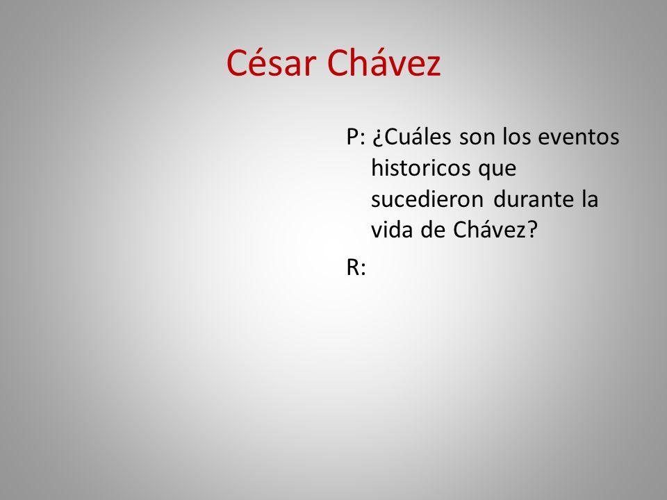 Las Uvas de la Ira: César Chávez y su apoya a los campesinos P: ¿Quién dio a Chávez la Medalla de la Libertad.
