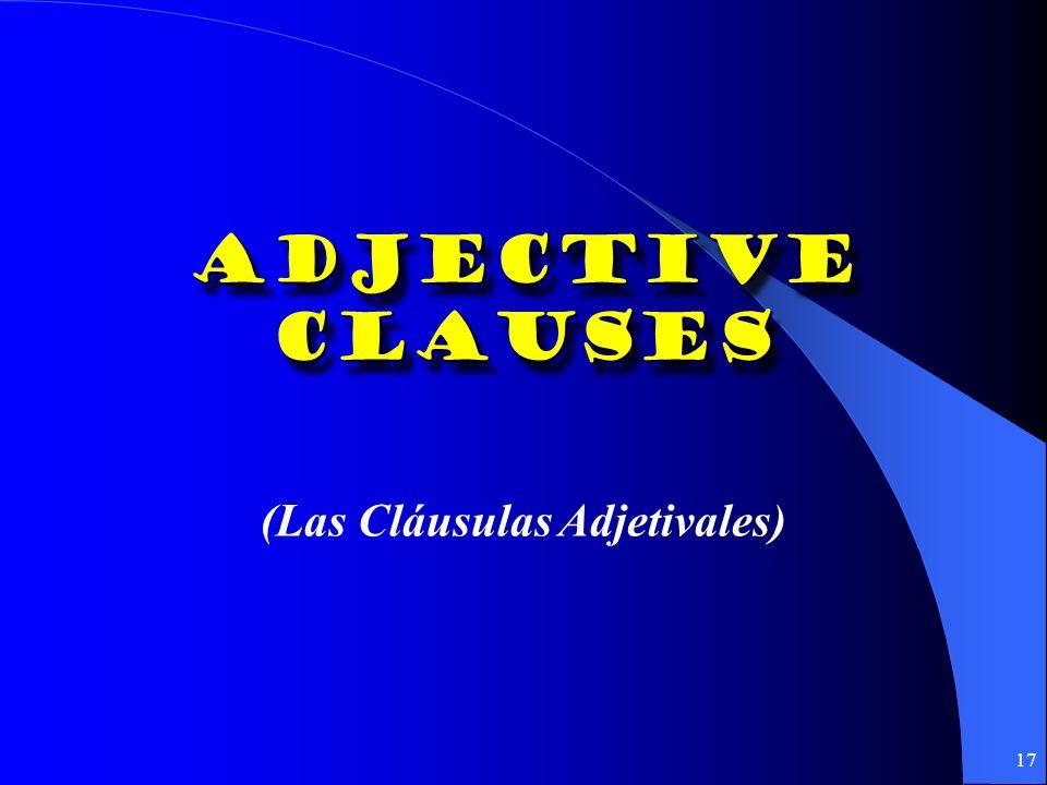 16 Las Expresiones Impersonales: 1. Requieren el uso del subjuntivo: es necesario, es preciso, es menester, es posible, es imposible, es probable, es