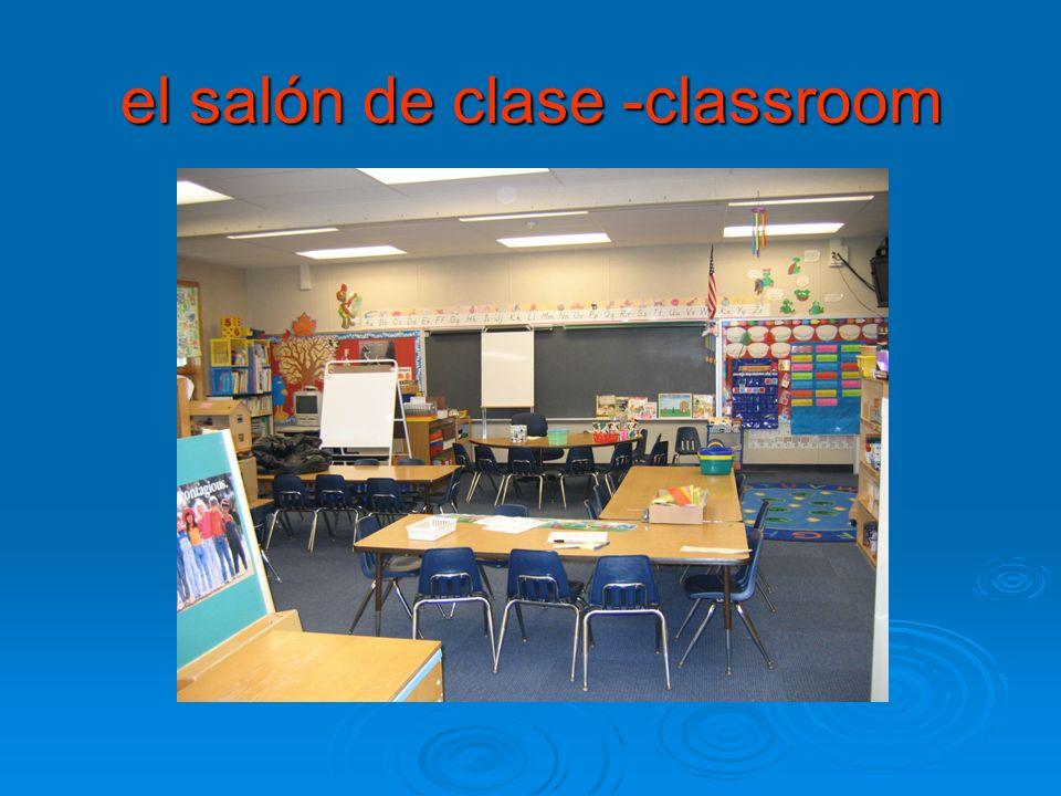 el salón de clase -classroom
