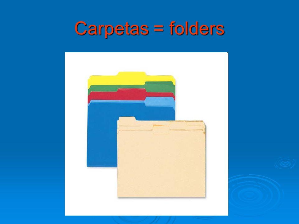 Carpetas = folders