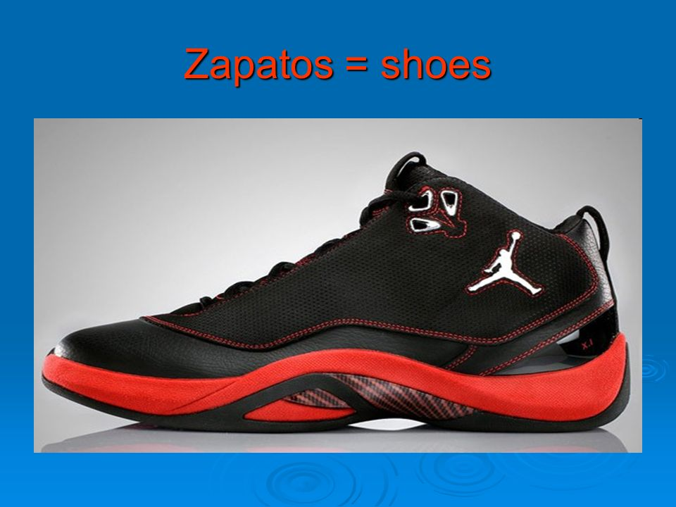 Zapatos = shoes