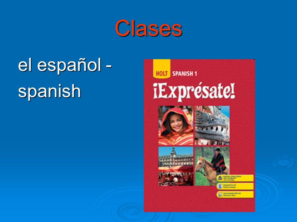 Clases el español - spanish