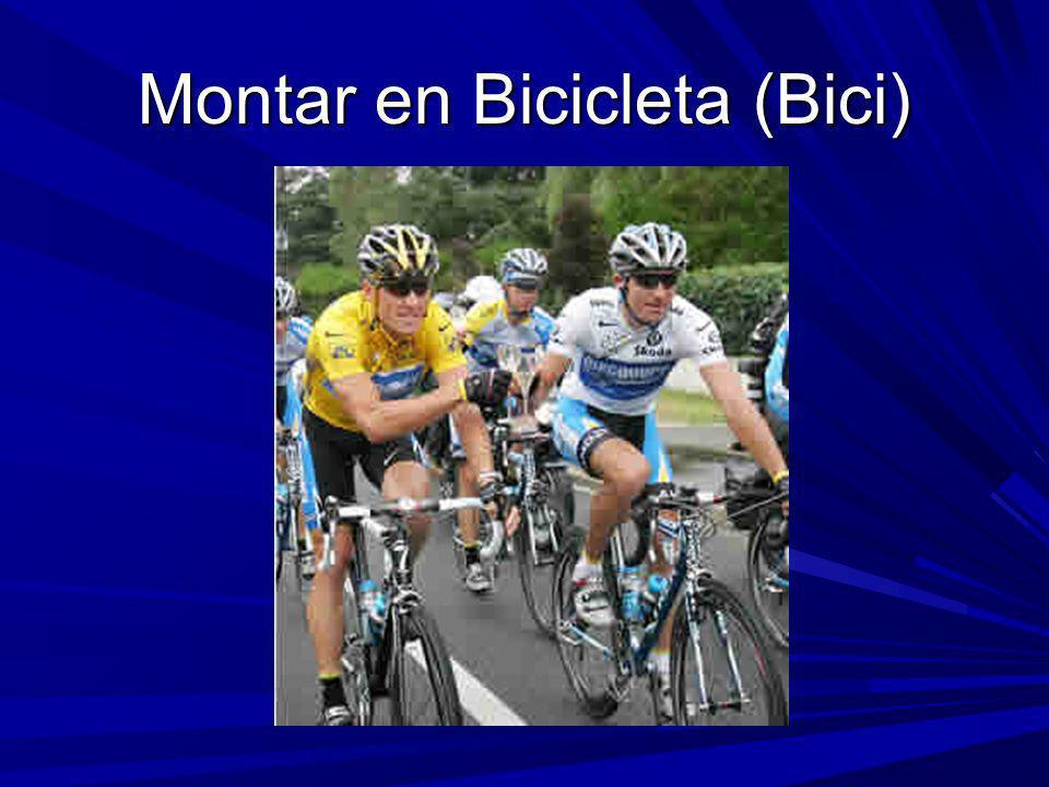 Montar en Bicicleta (Bici)