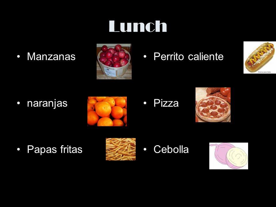 Lunch Manzanas naranjas Papas fritas Perrito caliente Pizza Cebolla