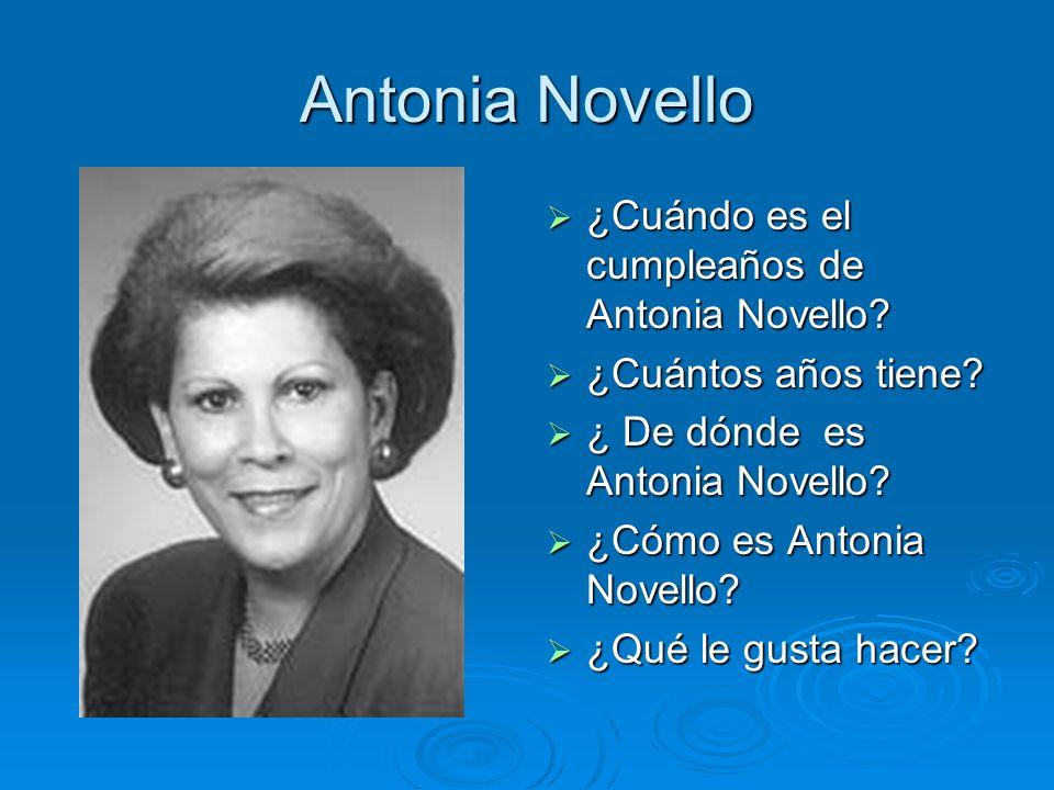 Antonia Novello ¿Cuándo es el cumpleaños de Antonia Novello? ¿Cuándo es el cumpleaños de Antonia Novello? ¿Cuántos años tiene? ¿Cuántos años tiene? ¿