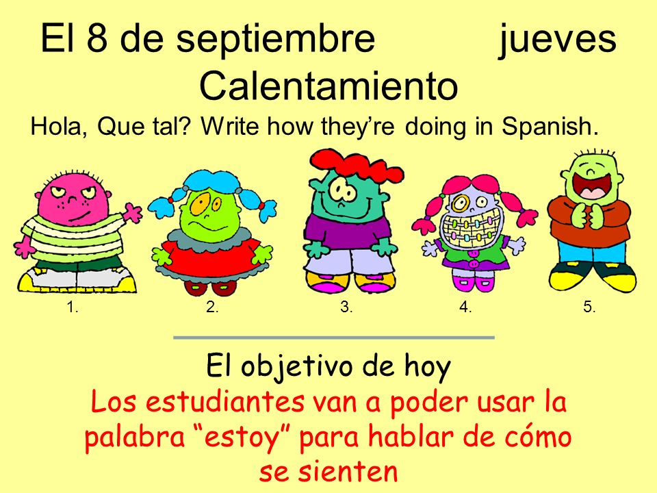 El 8 de septiembrejueves Calentamiento Hola, Que tal.