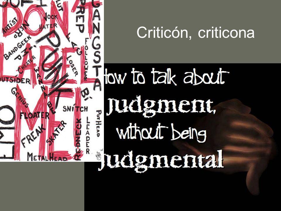Criticón, criticona