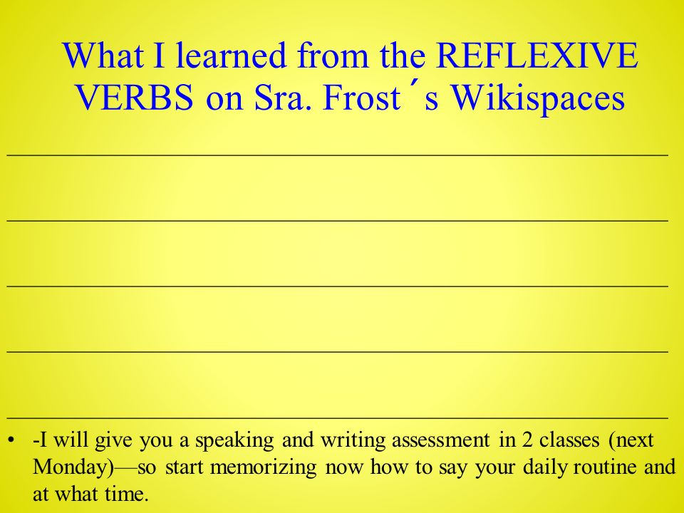 What I learned from the REFLEXIVE VERBS on Sra.