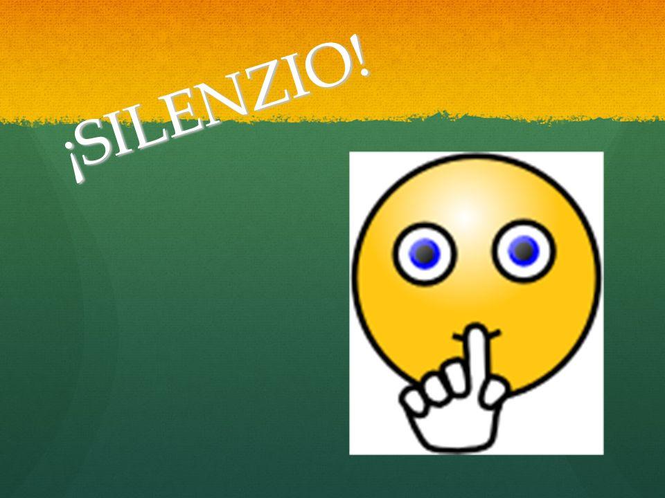 ¡SILENZIO!
