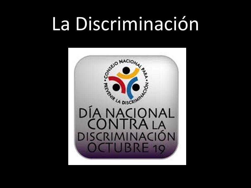Lluvia de ideas Discute las siguientes preguntas en tu grupo ¿Qué entiendes por discriminación.