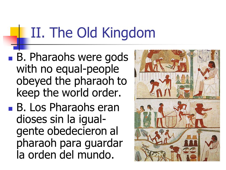II.The Old Kingdom C.