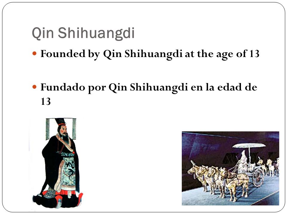 Qin Shihuangdi Described as having the chest of a bird of prey, the voice of a jackal, and the heart of a tiger.