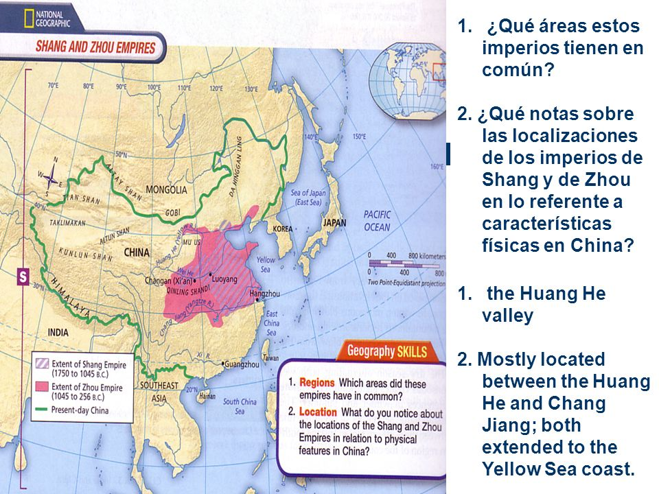 1. ¿Qué áreas estos imperios tienen en común? 2. ¿Qué notas sobre las localizaciones de los imperios de Shang y de Zhou en lo referente a característi