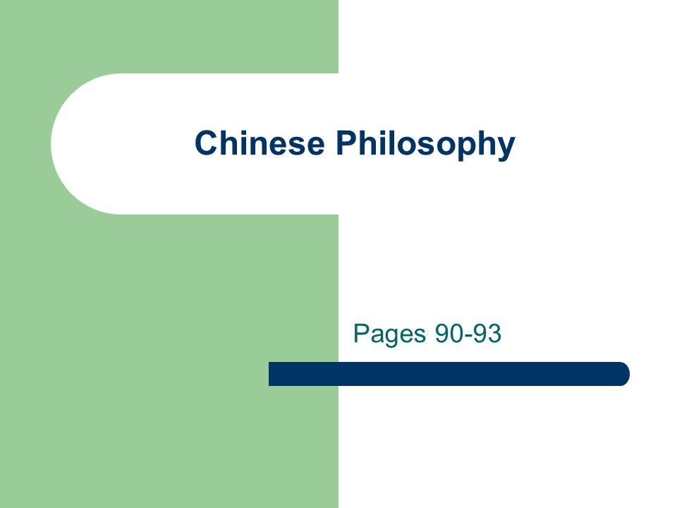 Chinese Philosophy Pages 90-93