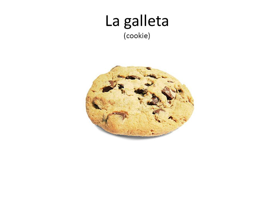 La galleta (cookie)