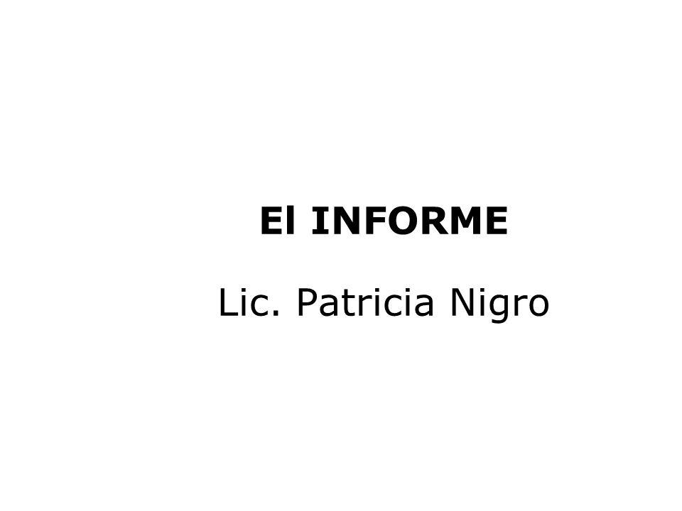 El informe Formato básico: –portada, –índice o tabla de contenido, –resumen gerencial, –cuerpo del texto: introducción, desarrollo.