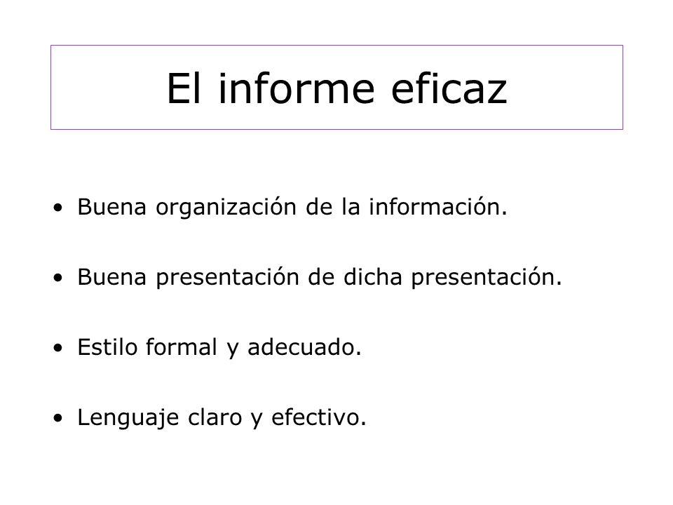 El informe eficaz Buena organización de la información.