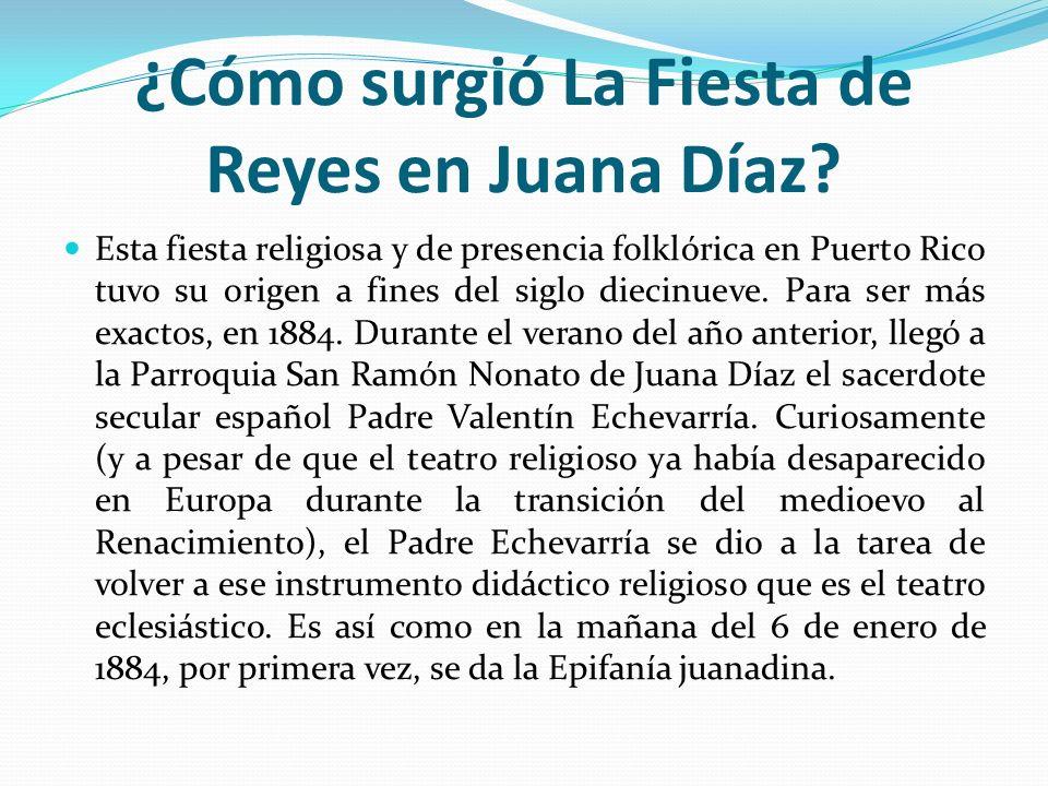 ¿Cómo surgió La Fiesta de Reyes en Juana Díaz? Esta fiesta religiosa y de presencia folklórica en Puerto Rico tuvo su origen a fines del siglo diecinu