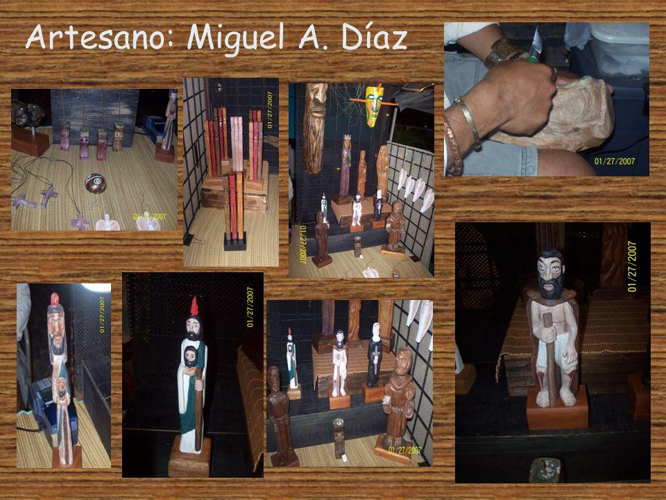 Artesano: Miguel A. Díaz