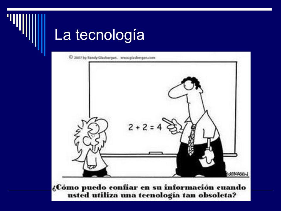 La tecnología