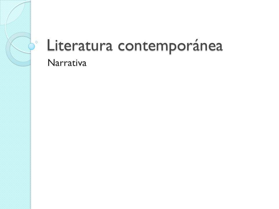 Literatura contemporánea Narrativa
