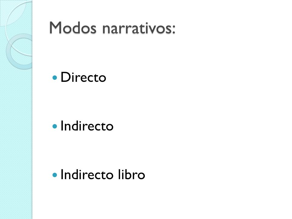 Personajes: Son quienes llevan a cabo las acciones relatadas por los narradores