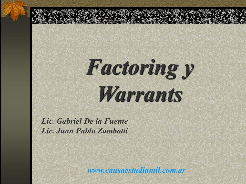 WARRANT Concepto La operatoria de warrant es un mecanismo por el cual se puede acceder a préstamos, hasta 180 días, garantizados por mercadería.