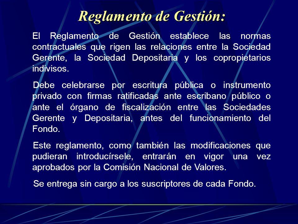 Reglamento de Gestión: Reglamento de Gestión: El Reglamento de Gestión establece las normas contractuales que rigen las relaciones entre la Sociedad G