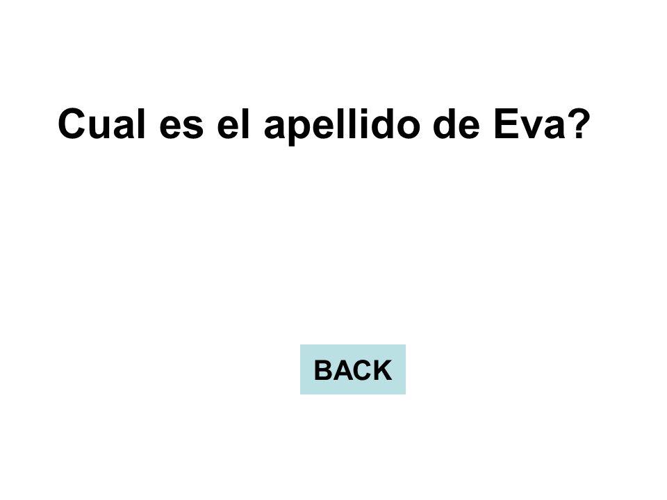 Cual es el apellido de Eva? BACK