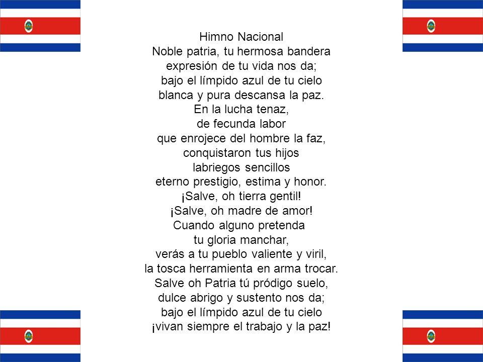 Himno Nacional Noble patria, tu hermosa bandera expresión de tu vida nos da; bajo el límpido azul de tu cielo blanca y pura descansa la paz. En la luc