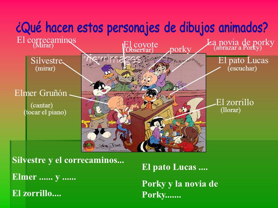 El correcaminos El coyote porky La novia de porky El pato Lucas Elmer Gruñón Silvestre El zorrillo Silvestre y el correcaminos... Elmer...... y......