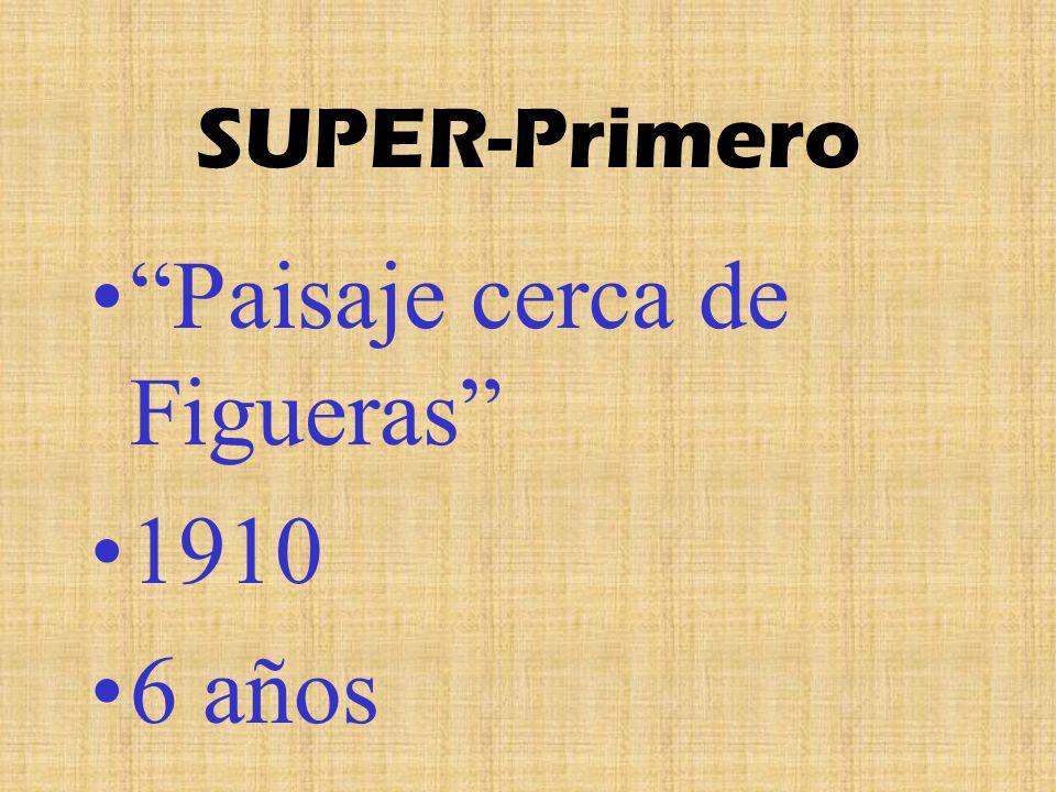 SUPER-Primero Paisaje cerca de Figueras 1910 6 años