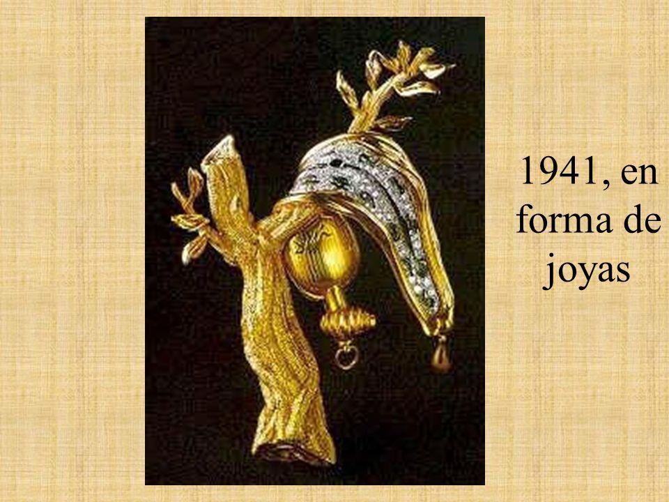 1941, en forma de joyas