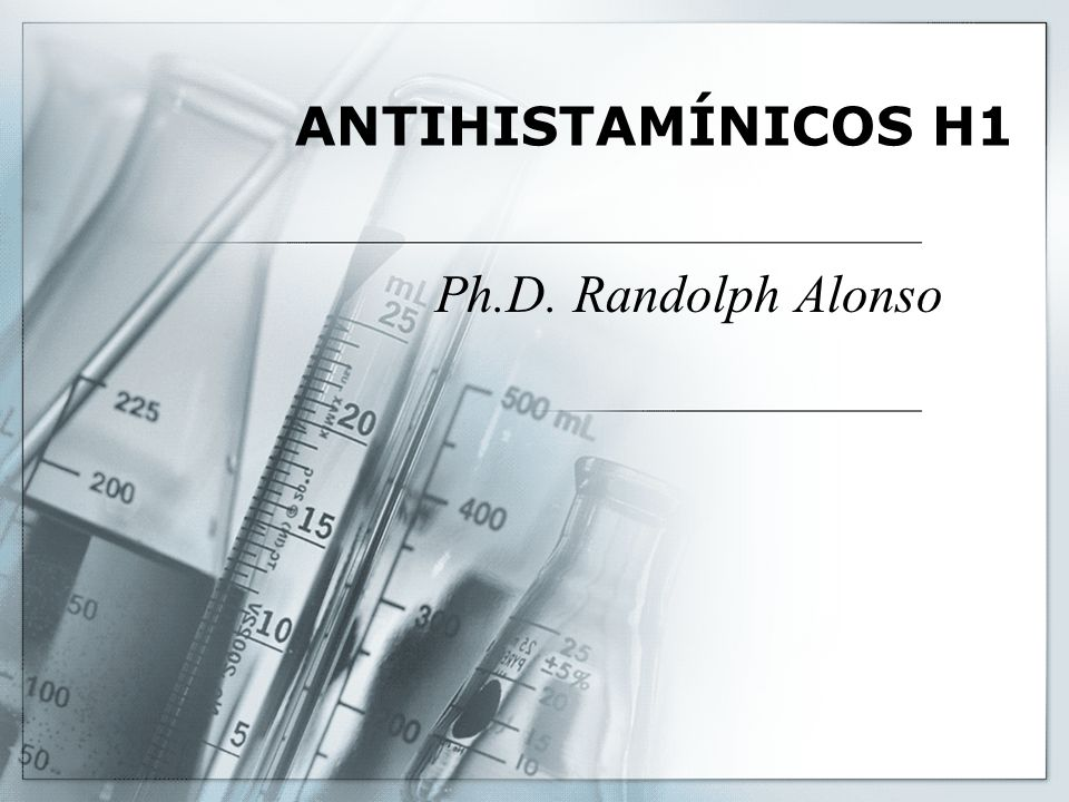 Antihistamínicos Son fármacos que se usan para contrarrestar o bloquear los efectos causados en el organismo por la liberación de histamina.