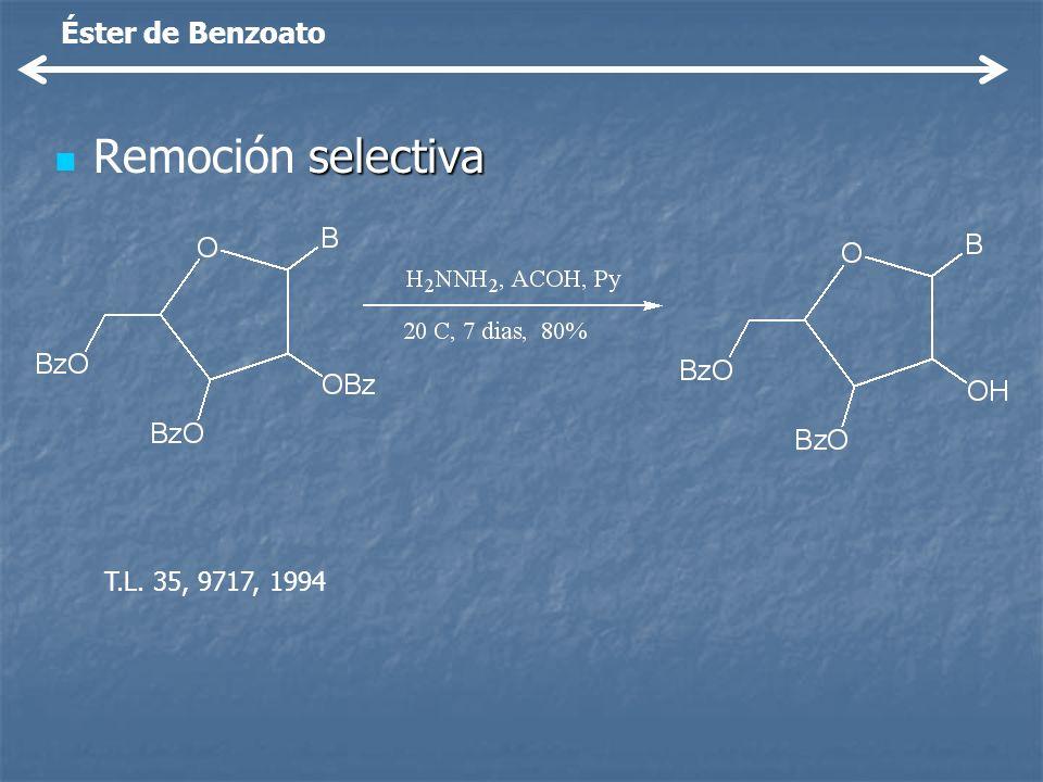 selectiva Remoción selectiva T.L. 35, 9717, 1994 Éster de Benzoato