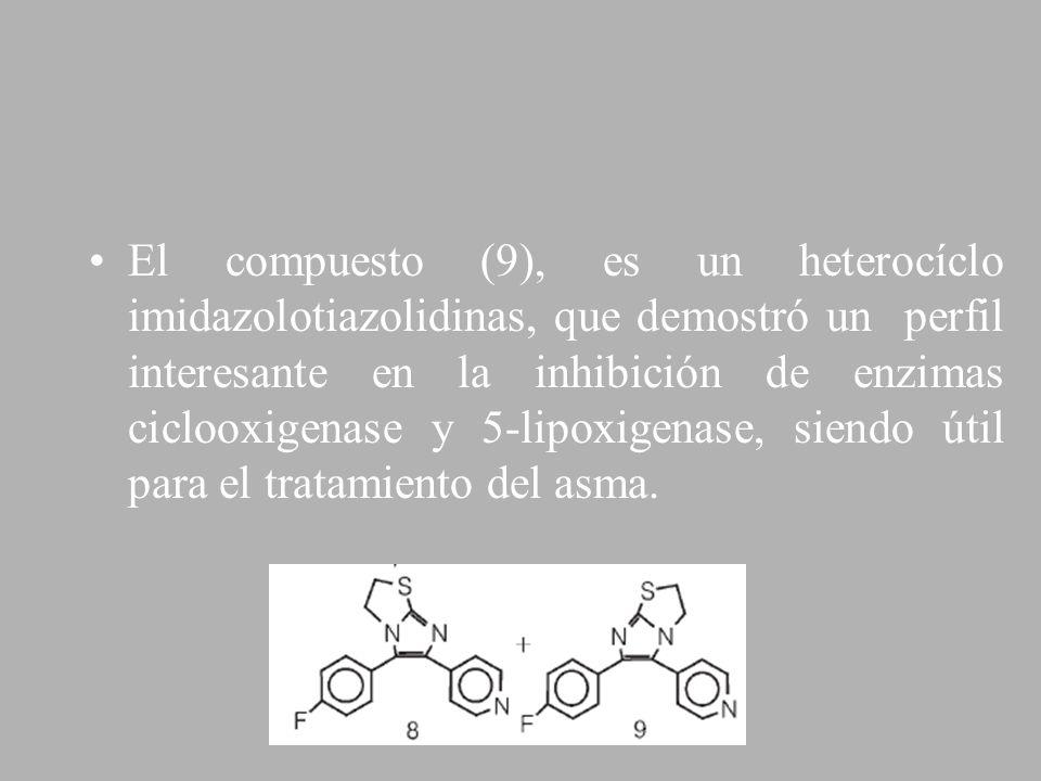El compuesto (9), es un heterocíclo imidazolotiazolidinas, que demostró un perfil interesante en la inhibición de enzimas ciclooxigenase y 5-lipoxigen