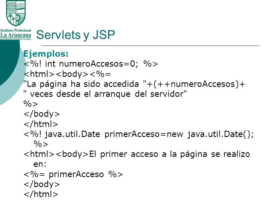 Servlets y JSP Ejemplos: <%=