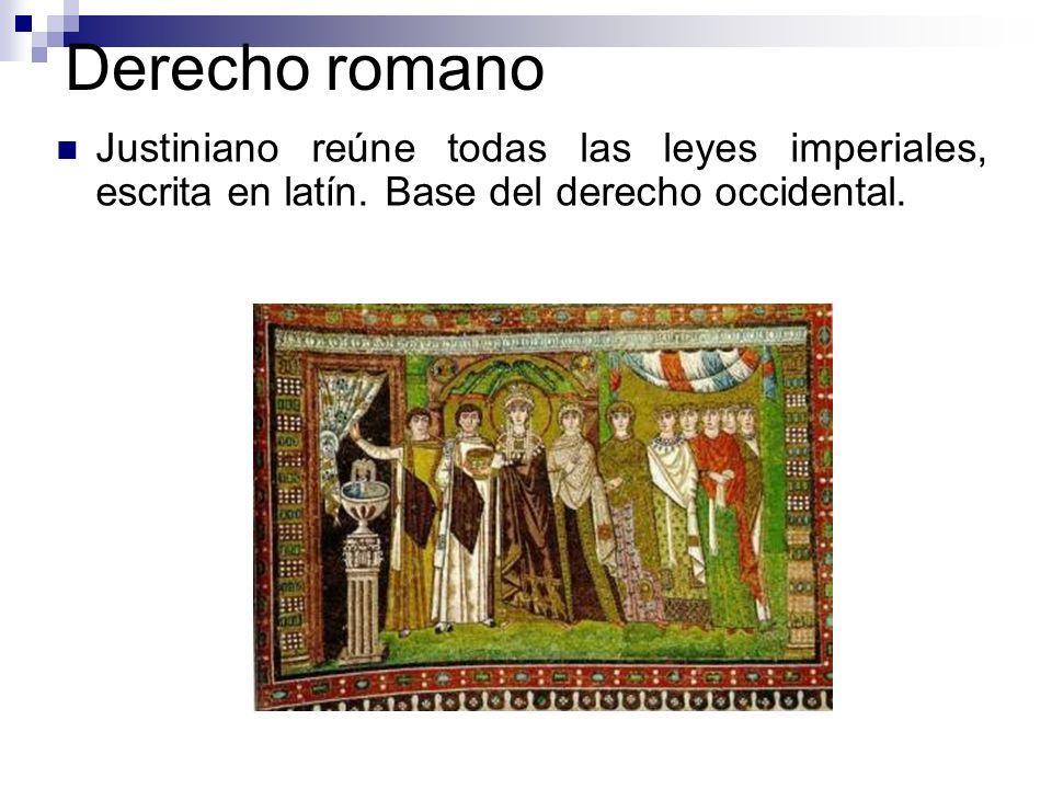 Derecho romano Justiniano reúne todas las leyes imperiales, escrita en latín. Base del derecho occidental.