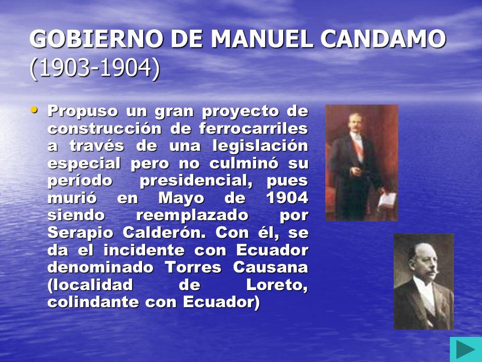 GOBIERNO DE EDUARDO LÓPEZ DE ROMAÑA (1899 – 1903) Inicio la administración civilista. Se estimuló la inversión norteamericana en minería con la Cerro