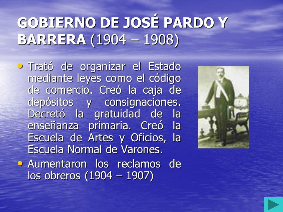 GOBIERNO DE MANUEL CANDAMO (1903-1904) Propuso un gran proyecto de construcción de ferrocarriles a través de una legislación especial pero no culminó