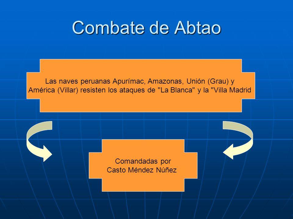 Combate de Abtao Las naves peruanas Apurímac, Amazonas, Unión (Grau) y América (Villar) resisten los ataques de