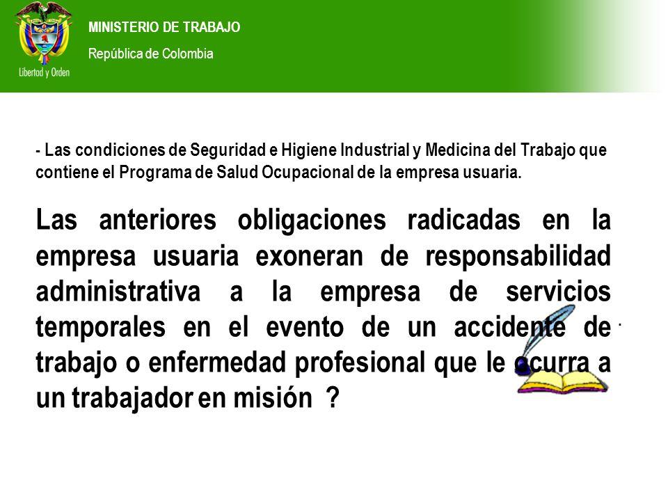 MINISTERIO DE TRABAJO República de Colombia. - Las condiciones de Seguridad e Higiene Industrial y Medicina del Trabajo que contiene el Programa de Sa