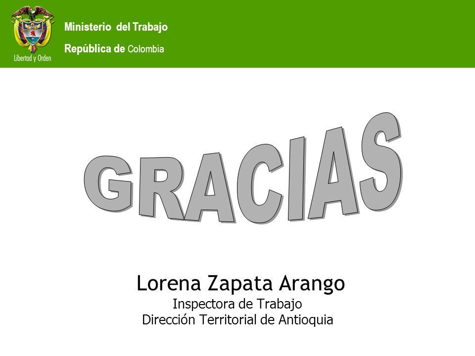Lorena Zapata Arango Inspectora de Trabajo Dirección Territorial de Antioquia Ministerio del Trabajo República de Colombia