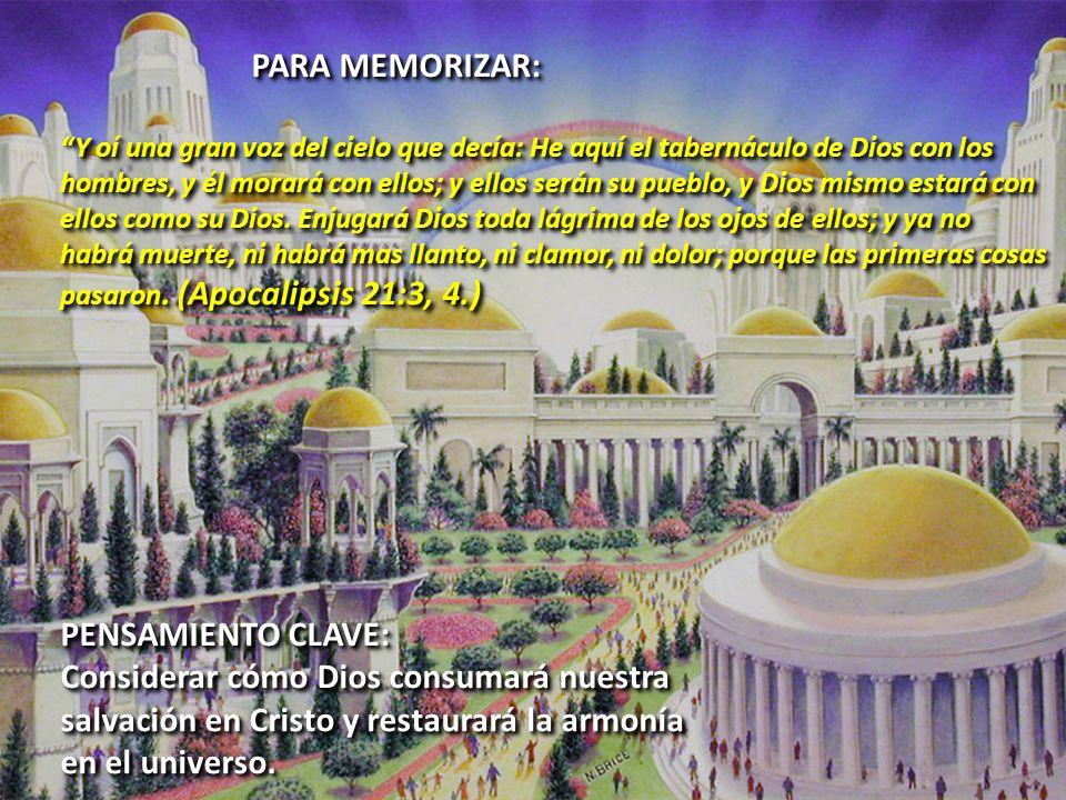 INTRODUCCIÓN: La obra de la salvación de Cristo en nuestro favor alcanzará su meta final cuando la tierra sea completamente reintegrada a la armonía y seguridad del Reino universal de Dios.