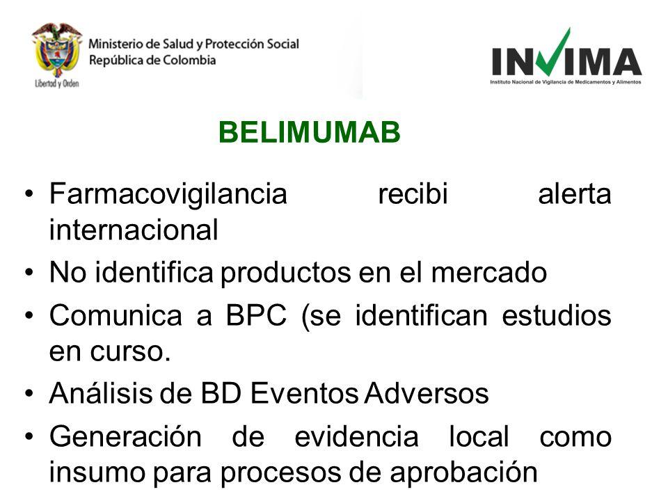 Farmacovigilancia recibi alerta internacional No identifica productos en el mercado Comunica a BPC (se identifican estudios en curso. Análisis de BD E