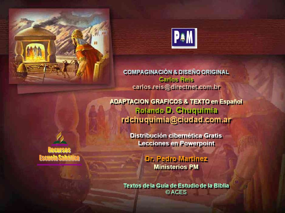 COMPAGINACIÓN & DISEÑO ORIGINAL Carlos Reis carlos.reis@directnet.com.br ADAPTACION GRAFICOS & TEXTO en Español Rolando D. Chuquimia rdchuquimia@ciuda