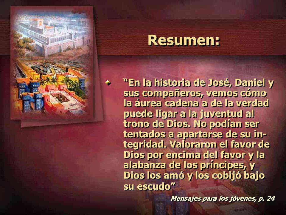 La recompensa Consigna N º 8 Analizar: Al final de los tres años, Aspenaz llevó a los jóvenes ante el Rey, que los examino.