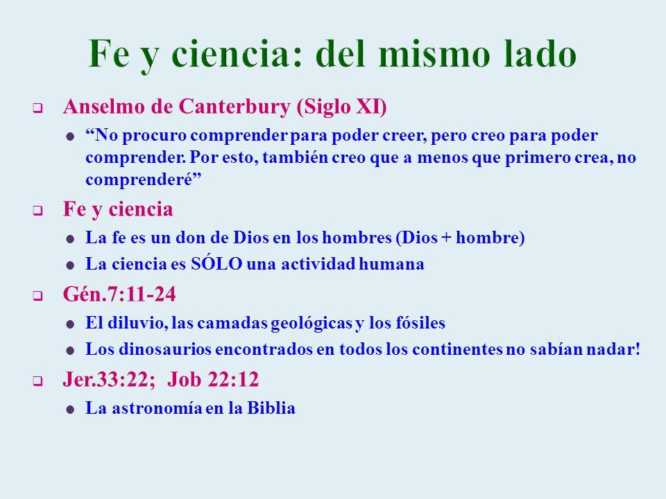 Anselmo de Canterbury (Siglo XI) No procuro comprender para poder creer, pero creo para poder comprender. Por esto, también creo que a menos que prime